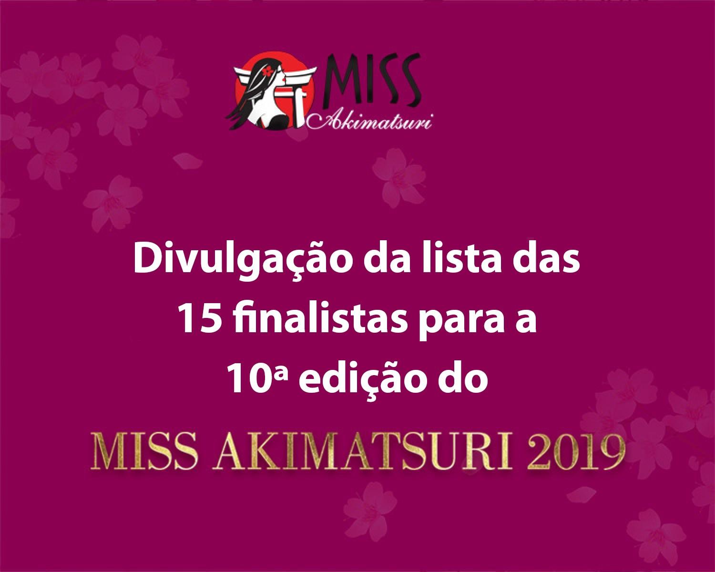 Img: Conheça as 15 finalistas do Concurso Akimatsuri 2019